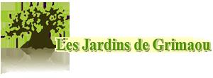 LES JARDINS DE GRIMAOU